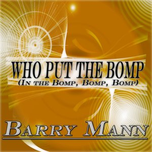 Image for 'Who Put the Bomp in the Bomp, Bomp, Bomp (Original Album Remastered)'