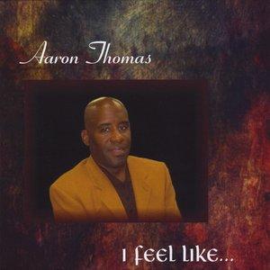 Image for 'I Feel Like'