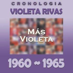 Immagine per 'Violeta Rivas Cronología - Más Violeta (1960 - 1965)'