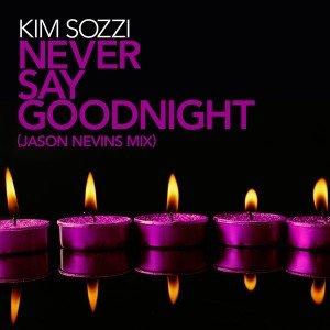 Imagem de 'Never Say Goodnight'