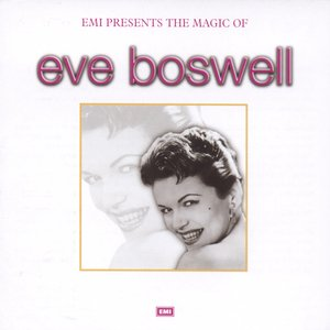 Image for 'The Magic Of Eve Boswell'
