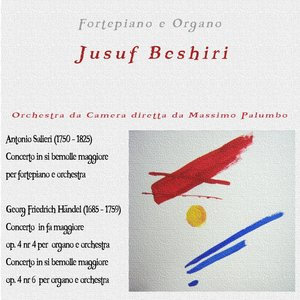 Image for 'Antonio Salieri: Concerto in Si bemolle maggiore - George Friedric Handel: Op. 4, No. 4 e 6'