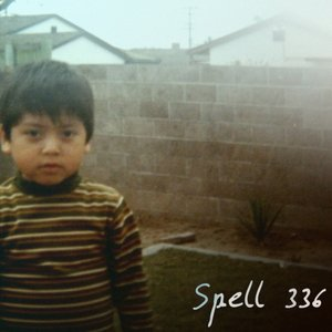 Image for 'Spell 336 - Spell 336 (EP) released 20th July 2009'