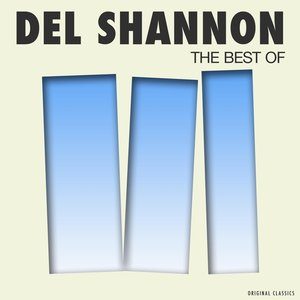Image for 'The Best of Del Shannon'