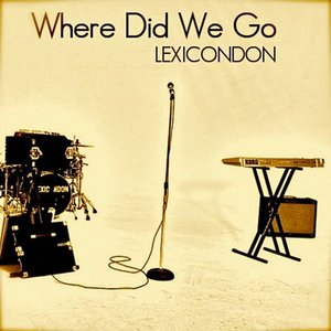 Image for 'Where Did We Go'