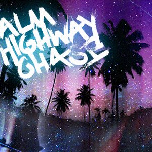 Image for 'Palm Highway Chase'
