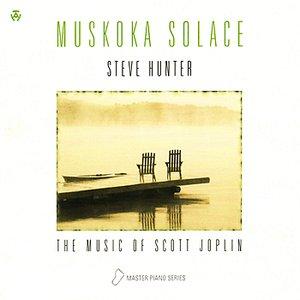 Image for 'Muskoka Solace - The Music of Scott Joplin'