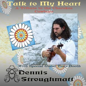 Image for 'Talk to My Heart: A Tribute to the Cherokee Cowboys'