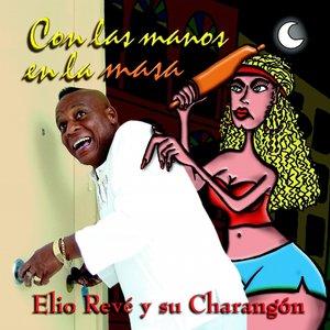 Bild für 'Con las Manos en la Masa'
