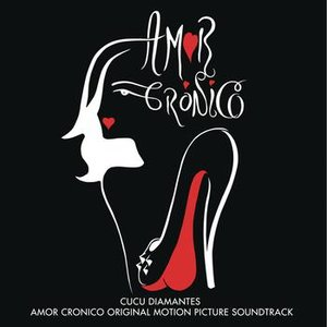 Image for 'Amor Cronico (Original Motion Picture Soundtrack)'