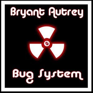 Image for 'Bug System'