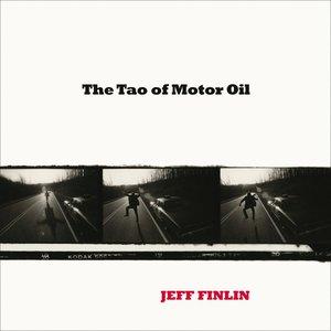 Imagem de 'The Tao Of Motor Oil'