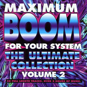 Image for 'Maximum Boom for Your System Vol. 2'