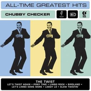 Image for 'Chubby Checker's All Time Greatest Hits'