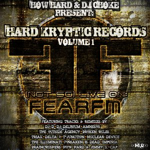 Image for 'Hard Kryptic Records Volume 1: (Not So) Live On Fear.FM'