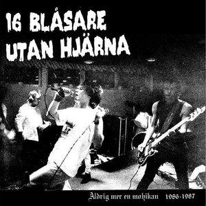 Image for 'Aldrig Mer en Mohikan 1986-1987'
