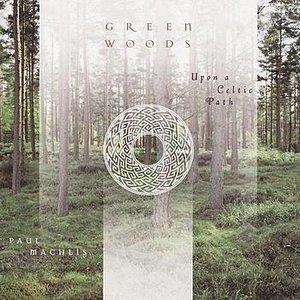Image for 'Greenwoods: Upon a Celtic Path'