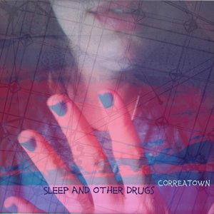 Image for 'Sleep and Other Drugs'