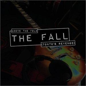 Image for 'The Fall (Tonto's Revenge)'