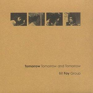 Image for 'Tomorrow Tomorrow and Tomorrow'