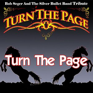 Imagem de 'Turn the Page - Bob Seger and the Silver Bullet Band Tribute'