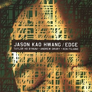 Image for 'Jason Kao Hwang/ EDGE'