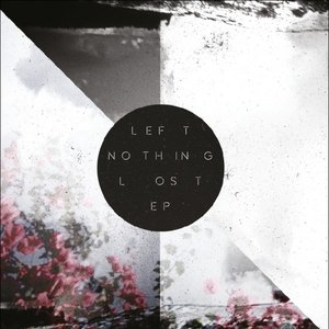 Image for 'Left Nothing Lost EP'