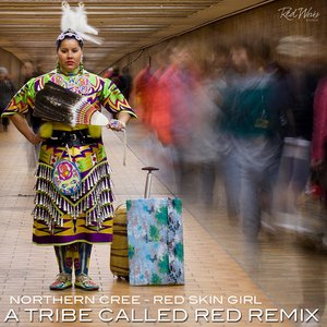 Image for 'Northern Cree - Red Skin Girl (A Tribe Called Red Remix)'