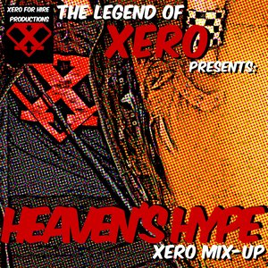 Image for 'Heaven's Hype: XERO Mix-Up'