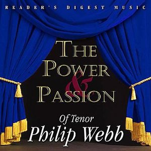 Image for 'Reader's Digest Music: The Power & Passion of Tenor Philip Webb'