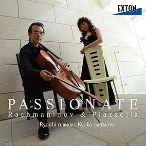 Image for 'PASSIONATE RACHMANINOV PIAZZOLLA'