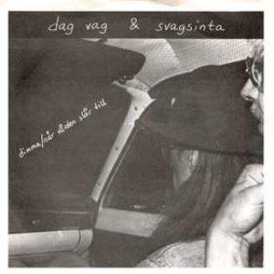 Image for 'Dag Vag & Svagsinta'