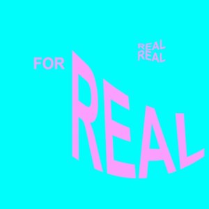 Image for 'For Real'