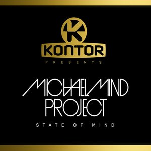 Image for 'Kontor Presents Michael Mind Project - State of Mind'