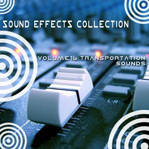 Image for 'Sound Effects Collection 16 - Transportation Sounds'