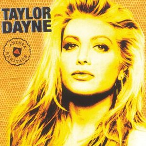 Image for 'Arista Heritage Series: Taylor Dayne'