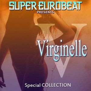 Image for 'SUPER EUROBEAT presents VIRGINELLE SPECIAL COLLECTION'