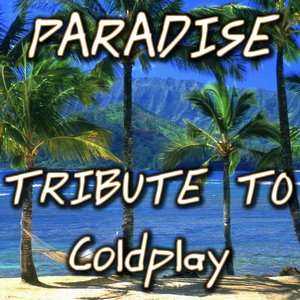 Image for 'Paradise: Tribute to Coldplay'