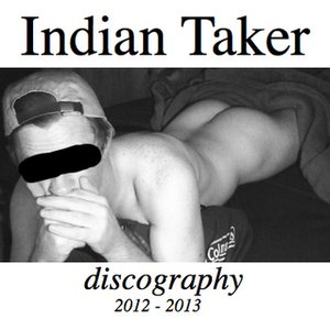 Image for 'Indian Taker Discography'