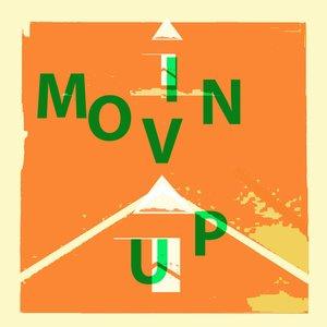 Image pour 'Movin' Up'