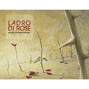 Image for 'Ladro di Rose'