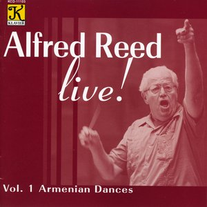 Image for 'Reed: Alfred Reed Live!, Vol. 1 - Armenian Dances'