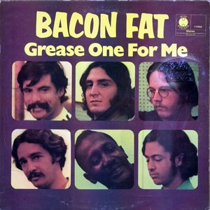Image for 'Bacon Fat - Grease One For Me'