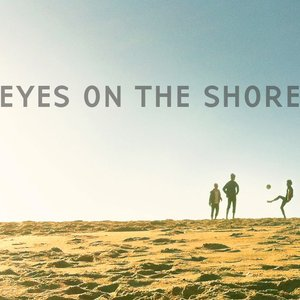 Image for 'Eyes on the Shore'