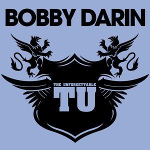 Image for 'The Unforgettable Bobby Darin'