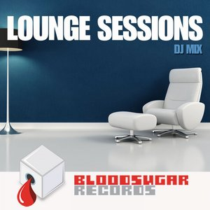 Image for 'Lounge Sessions (Lounge Continuous DJ Mix)'