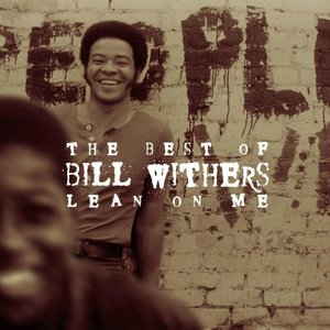 Immagine per 'Lean on Me: The Best of Bill Withers'