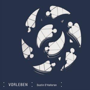 Image for 'Dustin O'Halloran: Vorleben'