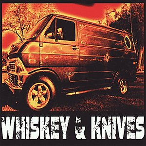 Image for 'Whiskey & Knives'
