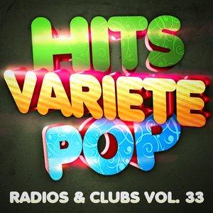 Image pour 'Hits Variété Pop Vol. 33 (Top Radios & Clubs)'